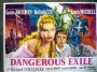 A poster for Dangerous Exile