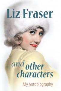 dust jacket image for Liz Fraser's autobiography
