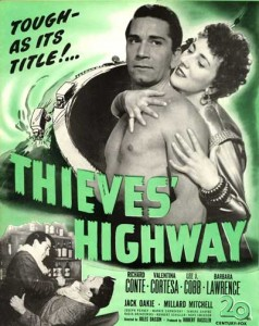 Poster for the film Thieves' Highway (1949)