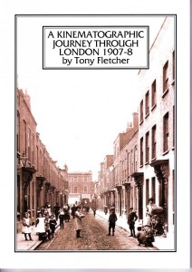 A Kinematographic Journey Through London (1907-8)