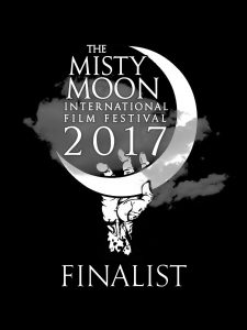 Misty Moon International Film Festival 2017 Finalist