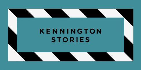 Kennington Stories